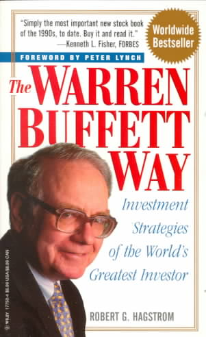 The Warren Buffett Way By Hagstrom, Robert G.